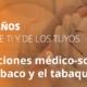 Consideraciones médico-sociales sobre el tabaco y tabaquismo