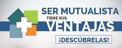 Ventajas de ser mutualista de AFEMEFA Seguros de Salud