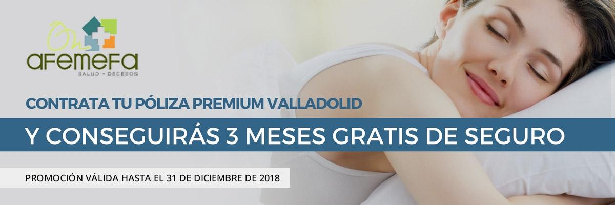 Póliza premium Valladolid