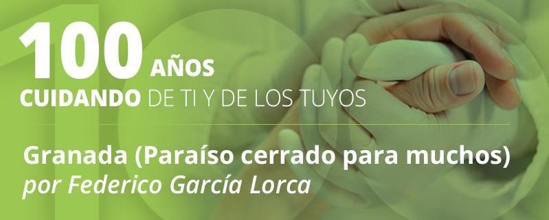 Granada (Paraíso Cerrado Para Muchos) por Federico García Lorca